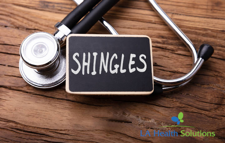 Shingles | LA Health Solutions