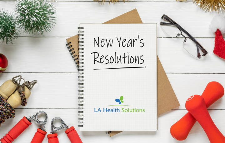 New Year's Healthy Resolutions | La Health Solutions